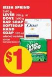Irish Spring - 2x90 g - Lever - 226 g - or Dove - 1x90 g Bar Soap or Softsoap Hand Soap - 162 mL