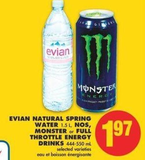 Evian Natural Spring Water 1.5 L - Nos - Monster Or Full Throttle Energy Drinks - 444-550 Ml