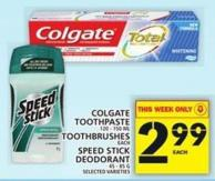 Colgate Toothpaste Or Toothbrushes Or Speed Stick Deodorant