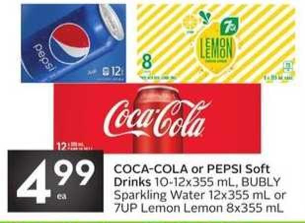 Coca-cola or Pepsi Soft Drinks 10-12x355 mL - Bubly Sparkling Water 12x355 mL or 7up Lemon Lemon 8x355 mL