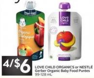 Love Child Organics or Nestlé Gerber Organic Baby Food Purées 99-128 mL