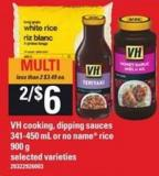 VH Cooking - Dipping Sauces - 341-450 Ml Or No Name Rice - 900 G