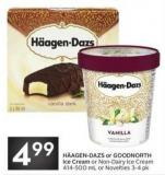 Häagen-dazs or Goodnorth Ice Cream or Non-dairy Ice Cream 414-500 mL or Novelties 3-4 Pk