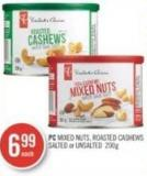 PC Mixed Nuts - Roasted Cashews Salted or Unsalted 200 g