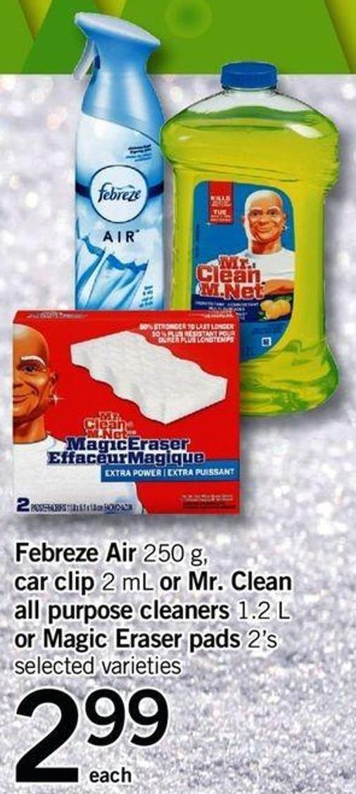 Febreze Air - 250 G - Car Clip - 2 Ml Or Mr. Clean All Purpose Cleaners 1.2 L Or Magic Eraser Pads - 2's