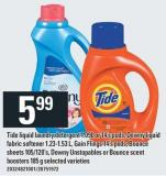 Tide Liquid Laundry Detergent 1.09l Or 14's PODS - Downy Liquid Fabric Softener 1.23-1.53 L - Gain Flings 14's PODS - Bounce Sheets 105/120's - Downy Unstopables Or Bounce Scent Boosters 185 G