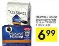 Maxwell House Single Serve Pods 12 Pk or Tassimo T Discs 14 Pk