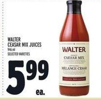 Walter Ceasar Mix Juices