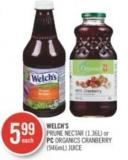 Welch's Prune Nectar (1.36l) or PC Organics Cranberry (946ml) Juice