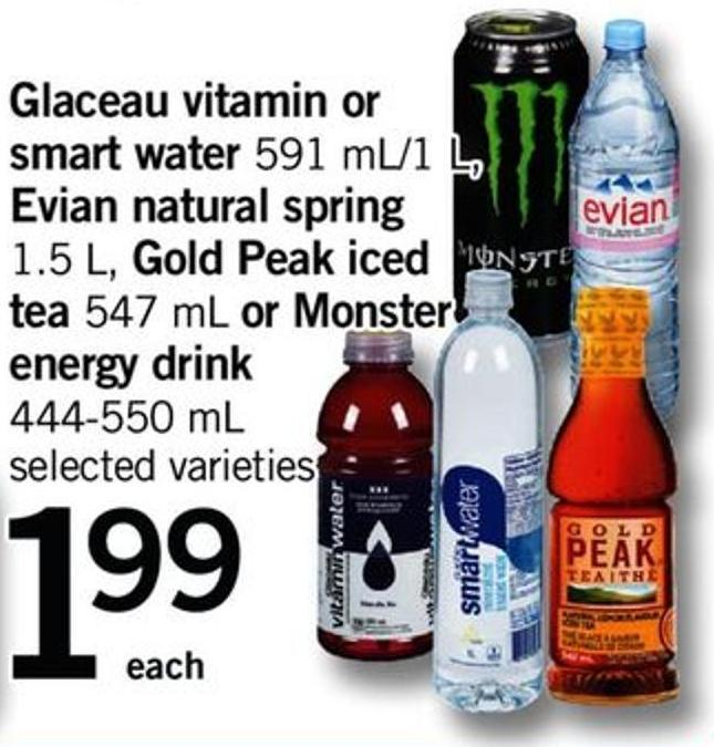 Glaceau Vitamin Or Smart Water - 591 Ml/1 L - Evian Natural Spring - 1.5 L - Gold Peak Iced Tea - 547 Ml Or Monster Energy Drink - 444-550 Ml