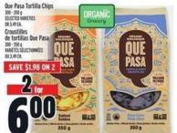 Que Pasa Tortilla Chips 300 - 350 g