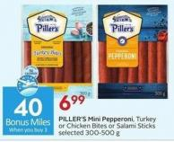 Piller's Mini Pepperoni Turkey or Chicken Bites or Salami Sticks Selected 300-500 g - 40 Air Miles Bonus Miles