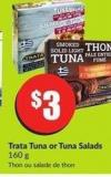Trata Tuna or Tuna Salads 160 g