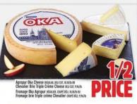 Agropur Oka Cheese Regular - Deli Cut - 10.18/lb Or Chevalier Brie Triple Crème Cheese  Deli Cut - 9.96/lb