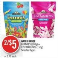 Water Brdge Gummies (200g) or Just Mallows (150g)