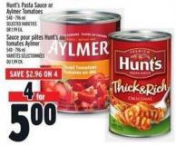 Hunt's Pasta Sauce Or Aylmer Tomatoes 540 - 796 ml