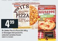 Dr. Oetker Yes It's Pizza 315-345 G Or Giuseppe Mini Pizzas 8's