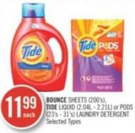 Bounce Sheets (200's) - Tide Liquid (2.04l - 2.21l) or PODS (23's - 31's) Laundry Detergent