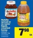 Nutella Spread Or No Name Liquid - Creamed Honey - 1 Kg