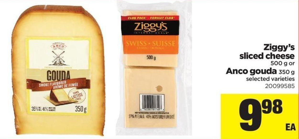 Ziggy's Sliced Cheese 500 G Or Anco Gouda 350 G