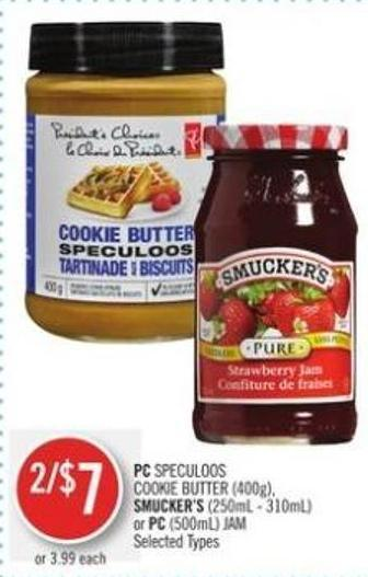 PC Speculoos Cookie Butter (400g) - Smucker's (250ml - 310ml) or PC (500ml) Jam