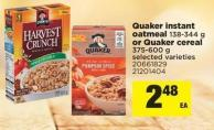 Quaker Instant Oatmeal - 138-344 g or Quaker Cereal - 375-600 g