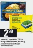 No Name Vegetables - 750 G Or Hungry-man Entrées - 360-455 G