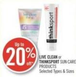 Live Clean or Thinksport Sun Care Products