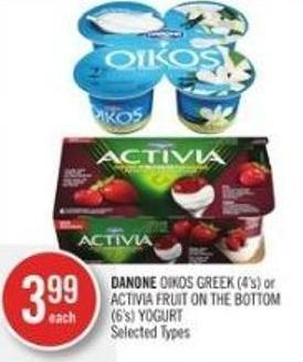 Danone Oikos Greek (4's) or Activia Fruit On The Bottom (6's) Yogurt