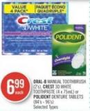 Oral-b Manual Toothbrush (2's) - Crest 3D White Toothpaste (4 X 75ml) or Polident Denture Tablets (84's - 96's)