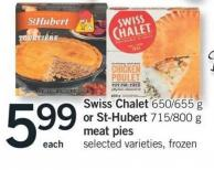 Swiss Chalet - 650/655 G Or St-hubert - 715/800 G Meat Pies