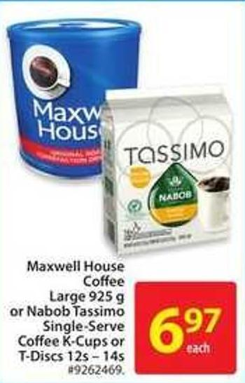 Maxwell House Coffee Large 925 g or Nabob Tassimo Single-serve Coffee K-cups or T-discs 12s -14s