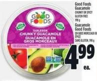 Good Foods Guacamole Chunky Or Spicy Gluten Free