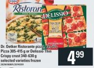 Dr. Oetker Ristorante Pizza - Yes It's Pizza 305-415 G Or Delissio Thin Crispy Crust 340-630 G