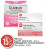 Dulcolax Laxative Tablets (25's-60's) or Life Brand Anti-nauseant Products
