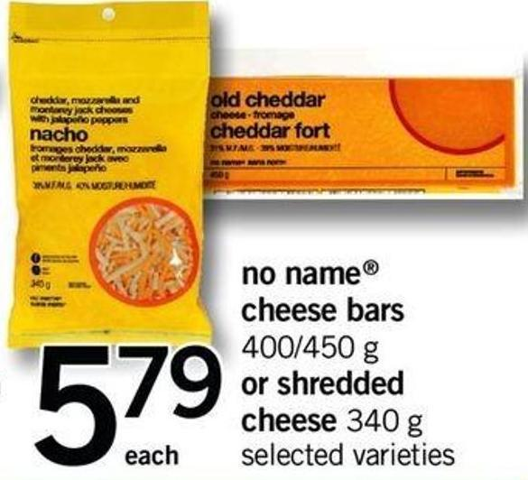 No Name Cheese Bars 400/450 G Or Shredded Cheese 340 G