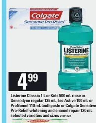 Listerine Classic 1 L Or Kids - 500 Ml Rinse Or Sensodyne Regular - 135 Ml - Iso Active - 100 Ml Or Pronamel - 110 Ml Toothpaste Or Colgate Sensitive Pro-relief Whitening And Enamel Repair - 120 Ml