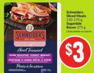Schneiders Sliced Meats 150-175 g Sugardale Bacon 375 g