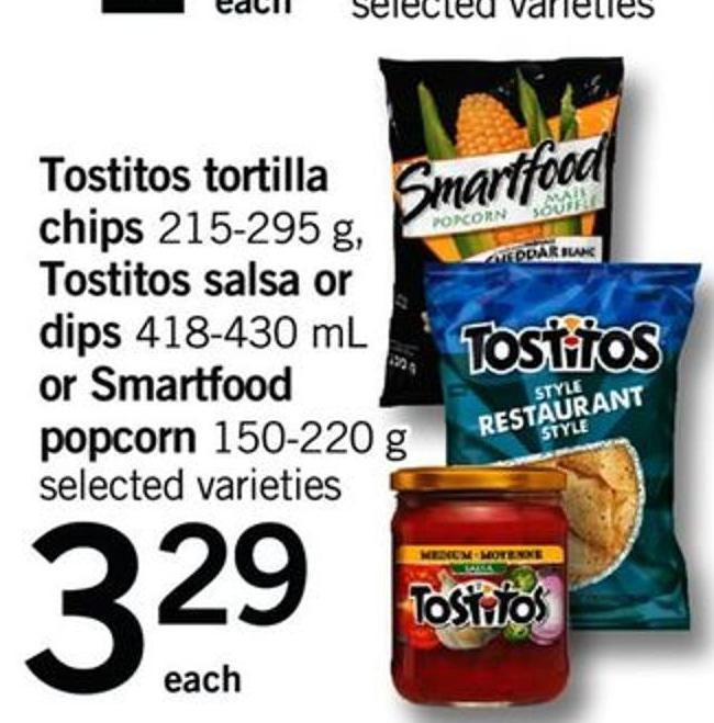 Tostitos Tortilla Chips - 215-295 G - Tostitos Salsa Or Dips - 418-430 Ml Or Smartfood Popcorn - 150-220 G