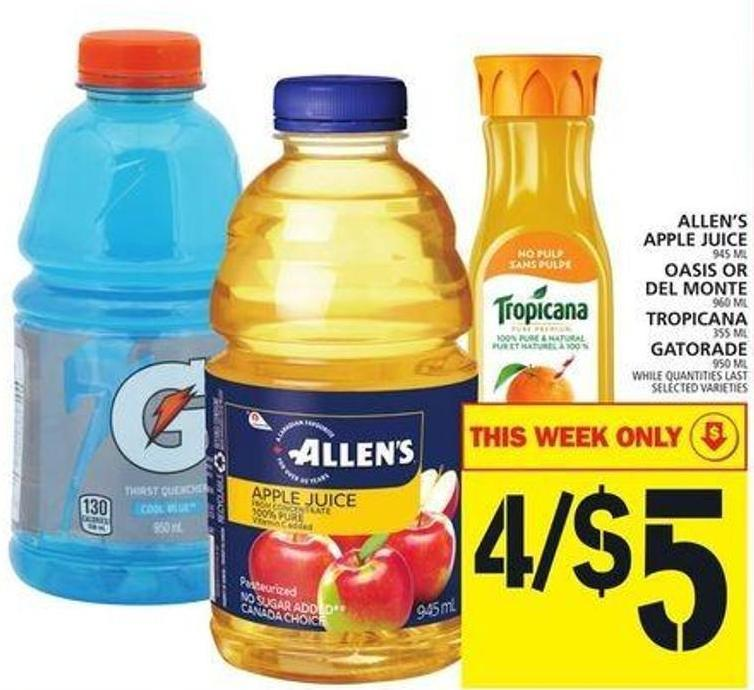 Allen's Apple Juice Or Oasis Or Del Monte Or Tropicana Or Gatorade