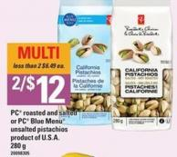 PC Roasted And Salted Or PC Blue Menu Unsalted Pistachios - 280 G
