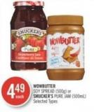 Wowbutter Soy Spread (500g) or Smucker's Pure Jam (500ml)