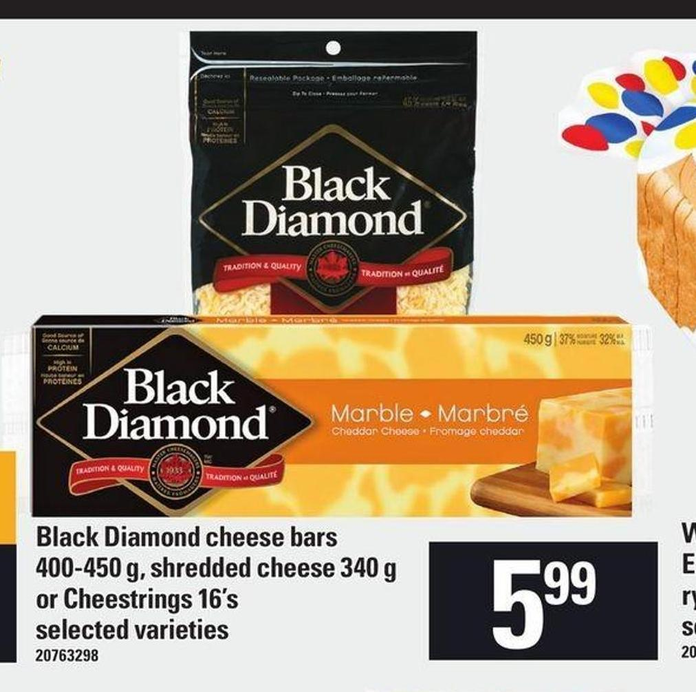 Black Diamond Cheese Bars 400/450 G - Shredded Cheese 340 G Or Cheestrings 16's