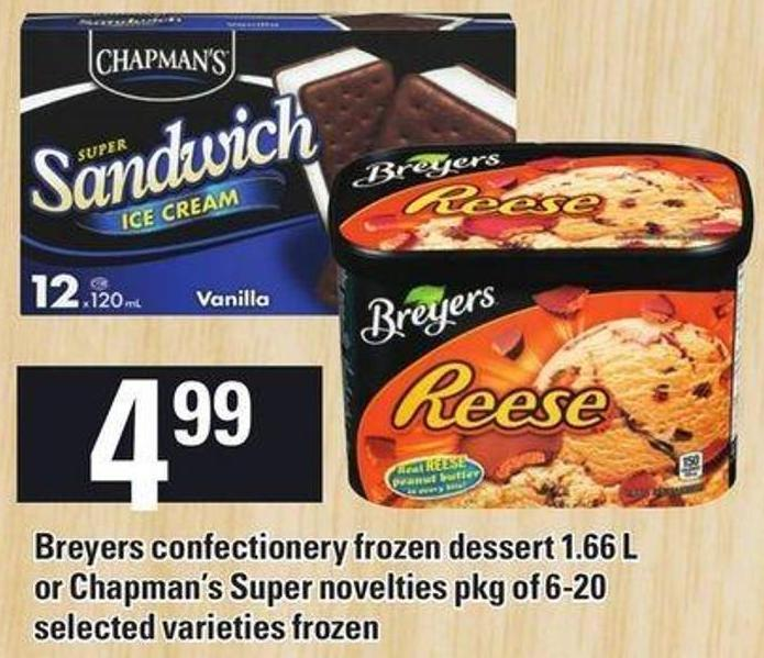 Breyers Confectionery Frozen Dessert - 1.66 L Or Chapman's Super Novelties - Pkg Of 6-20