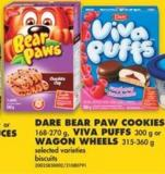Dare Bear Paw Cookies - 168-270 g - Viva Puffs - 300 g or Wagon Wheels - 315-360 g