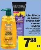 John Frieda Or Garnier Fructis Hair Care Or Styling