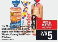 The Mix And Match Deal Is Only Applicable For Bread - Buns & Bagels From The Following Brands: Wonder - Country Harvest Or D'italiano