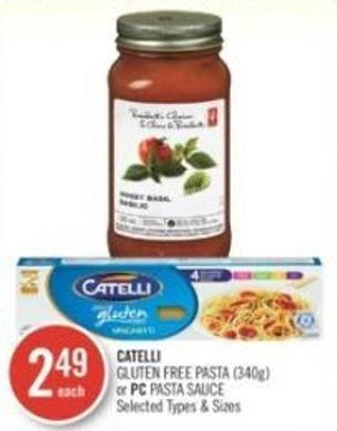 Catelli Gluten Free Pasta or PC Pasta Sauce