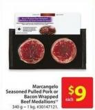 Marcangelo Seasoned Pulled Pork or Bacon Wrapped Beef Medallions 340 g - 1 Kg