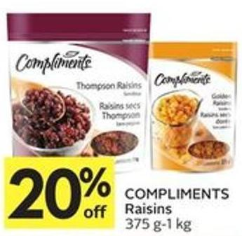 Compliments Raisins